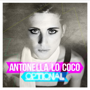 "Antonella Lo Coco, cover del singolo ""Optional"""
