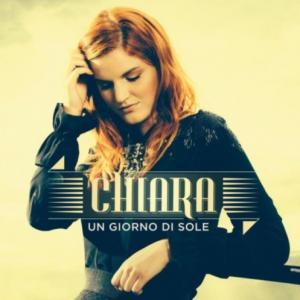 """Chiara, cover di """"Un giorno di sole"""""""