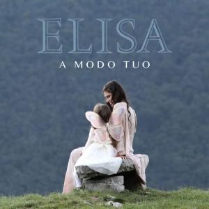 "Elisa, cover del singolo ""A modo tuo"""