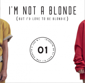 "I'm Not A Blonde, cover dell'EP ""EP01"""