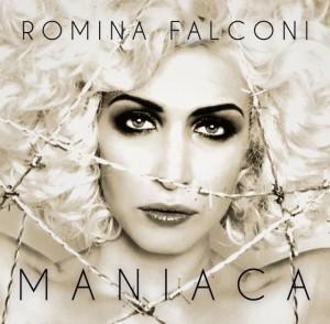 """Romina Falconi, cover del singolo """"Maniaca"""""""