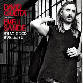 "David Guetta, cover del singolo ""What I Did For Love"""