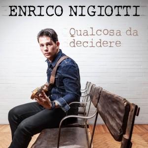 """Enrico Nigiotti, cover del singolo """"Qualcosa da decidere"""""""