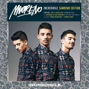 """Moreno, cover di """"Incredibile - Sanremo Edition"""""""
