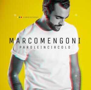 """Marco Mengoni, cover di """"Parole in circolo"""""""