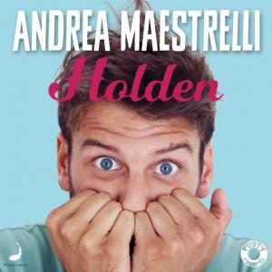 """Andrea Maestrelli, cover del singolo """"Holden"""""""