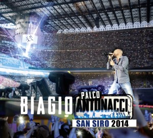 """Biagio Antonacci, cover di """"Palco Antonacci - San Siro 2014"""""""