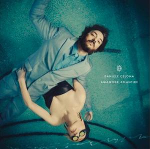 """Daniele Celona, cover dell'album """"Amantide Atlantide"""""""