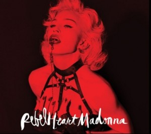 "Madonna, ""Rebel Heart"" Super Deluxe"