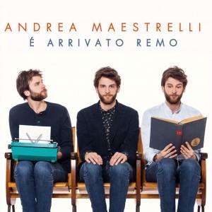 """Andrea Maestrelli, cover dell'album """"È arrivato Remo"""""""