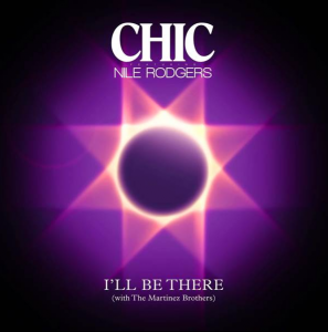 "Chic featuring Nile Rodgers, cover del singolo ""I'll Be There"""