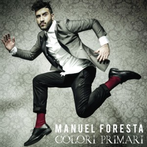 "Manuel Foresta, cover dell'album ""Colori Primari"""