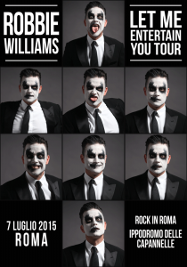 "Robbie Williams, ""Let Me Entertain You Tour"""