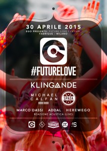 "Il flyer dell'evento ""Ego Future Love Festival"""