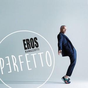 """Eros Ramazzotti, cover dell'album """"Perfetto"""""""