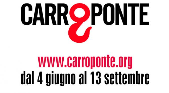 Carroponte 2015: tutti gli artisti e le novità