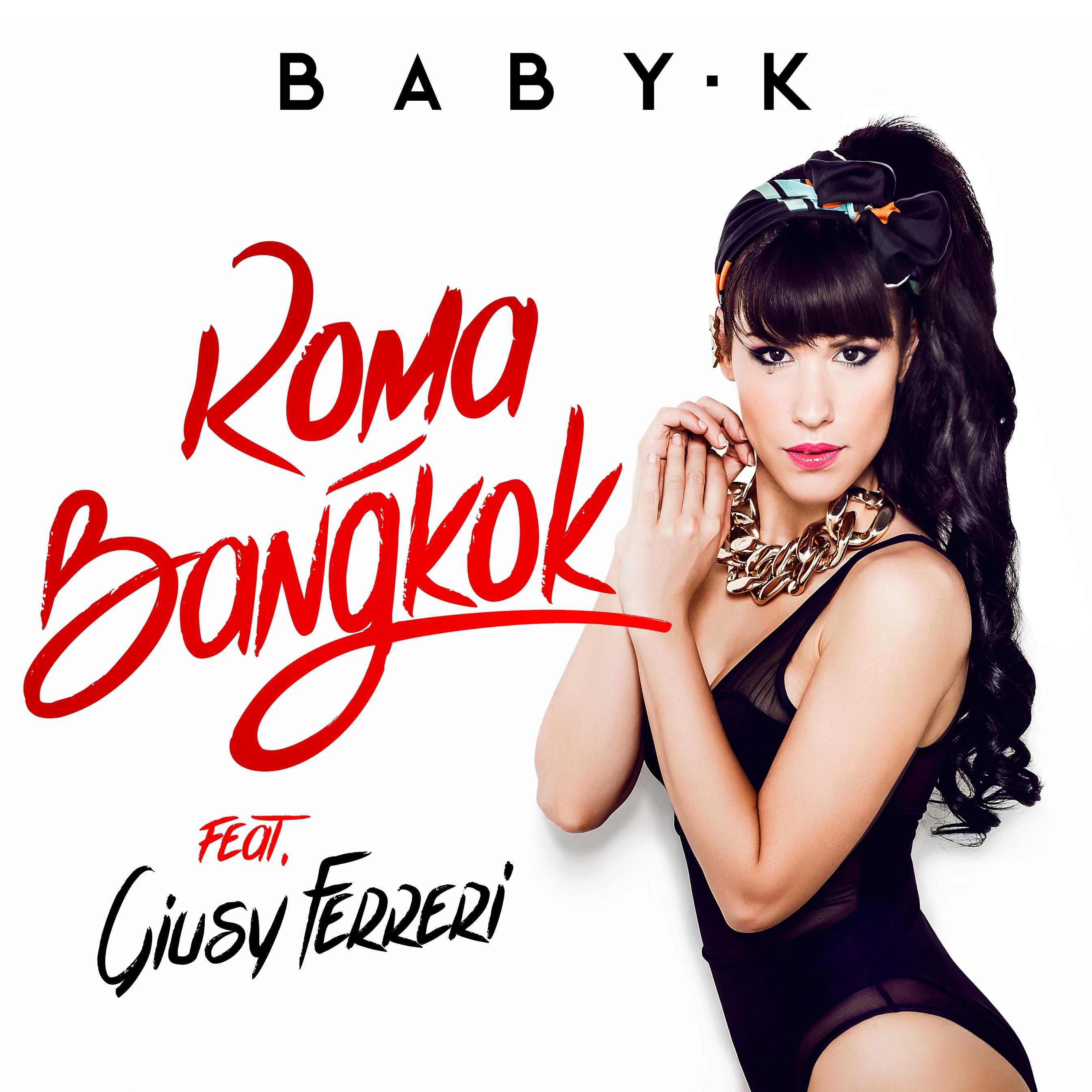 """Baby K e Giusy Ferreri sulla tratta """"Roma - Bangkok"""" - PopSoap"""
