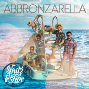 Spritz For Five nuovo singolo