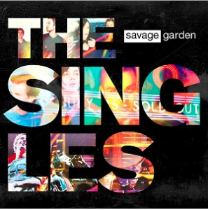 Savage Garden The Singles