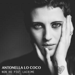 Antonella Lo Coco Non ho più lacrime