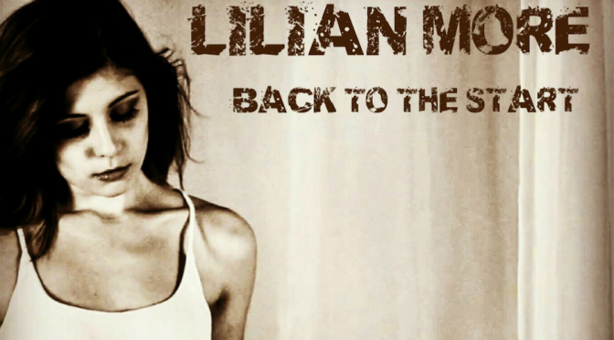 "Lilian More: video di ""Back To The Start"""