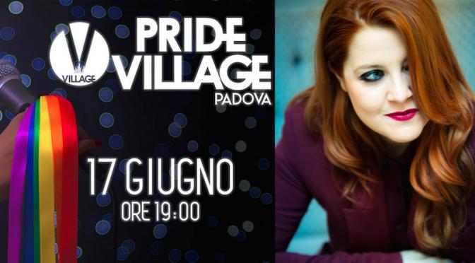 Padova Pride Village 2016: video della sigla cantata da Noemi