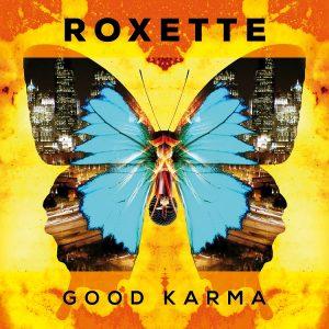 Roxette Good Karma