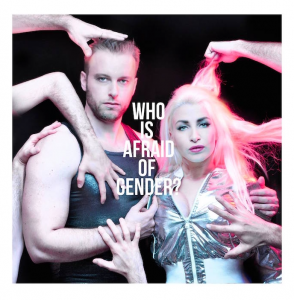 Who Is Afraid Of Gender?