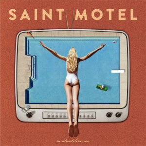 Saint Motel news