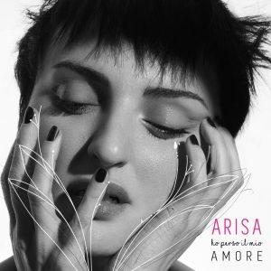 Arisa Ho perso il mio amore