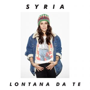 Syria Lontana da te