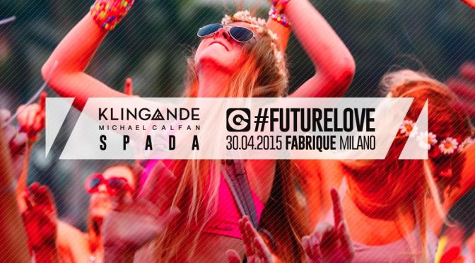 Ego Future Love Festival: il 30 aprile a Milano anche Klingande e Spada