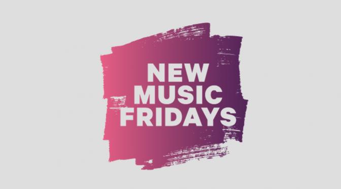 New Music Fridays: la rivoluzione inizia oggi