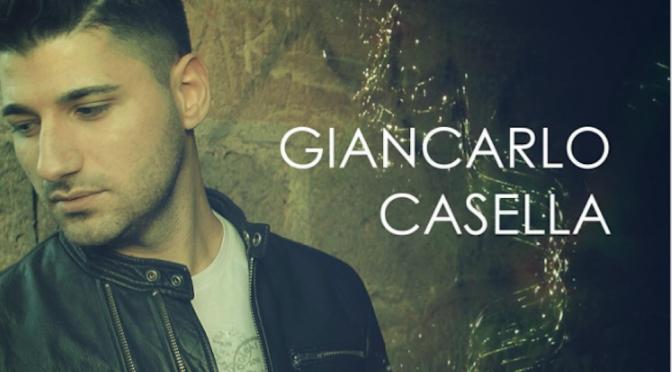Giancarlo Casella, singolo di debutto firmato da Di Cataldo